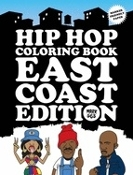Hip Hop Coloring Book: East Coast Edition