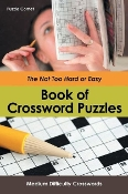 Not Too Hard or Easy Book of Crossword Puzzles